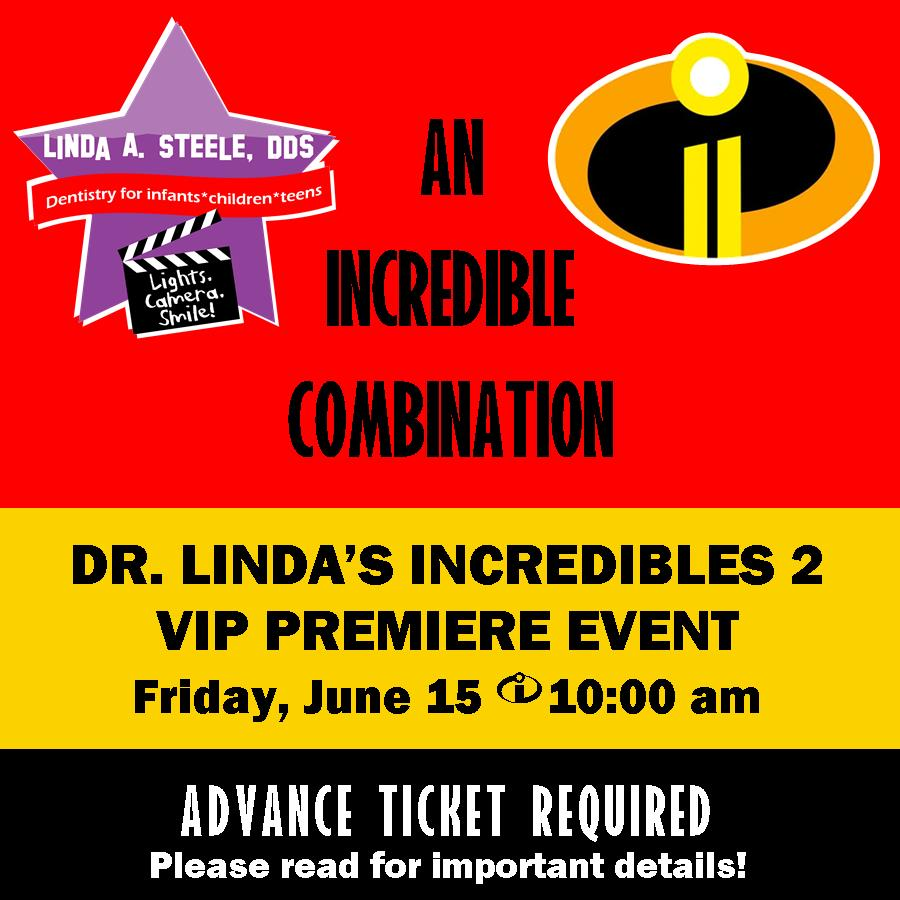 Incredibles VIP PREMIERE EVENT With Dr. Steele
